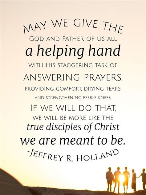 helping hand gospel quotes church quotes lds quotes
