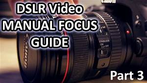 Manual Focus For Dslr Video