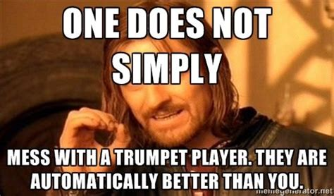 Trumpet Player Memes - lotr weighs in on the american quot sherlock quot trumpets meme and marching bands