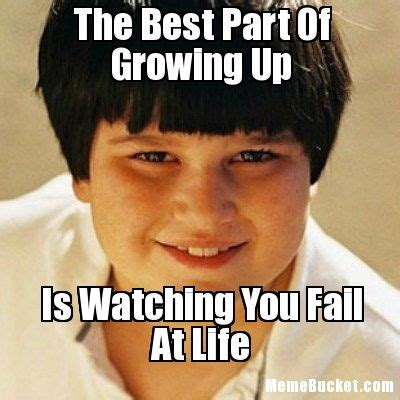 Grow Up Meme Growing Memes Image Memes At Relatably