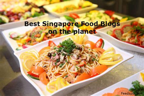blogs cuisine top 50 singapore food blogs websites singapore cooking