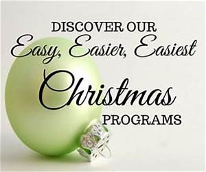 Our Easy Easier and Easiest Christmas Programs