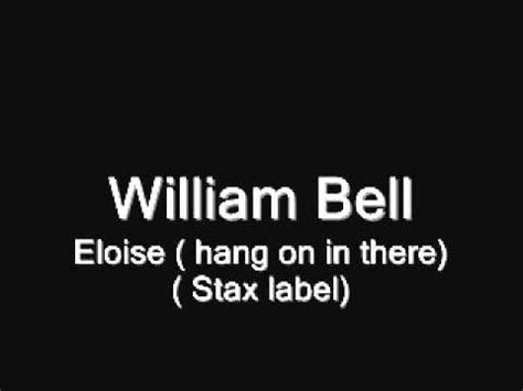Eddie Floyd Don T Rock The Boat by William Bell Eloise Hang On In There Listen