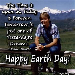 Earth Day Glitt... John Denver Earth Quotes