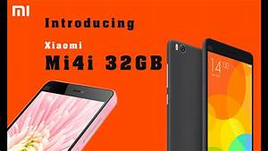 Xiaomi Mi4i 32gb Features And Review