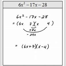 Openalgebracom Factoring Trinomials Of The Form Ax^2 + Bx + C