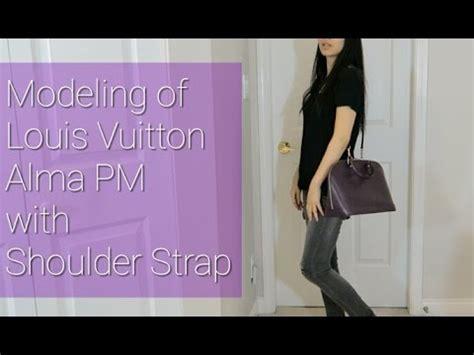 louis vuitton alma pm  shoulder strap modeling request