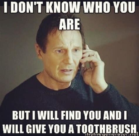Toothbrush Meme - 28 most funny teeth meme pictures that will make you laugh