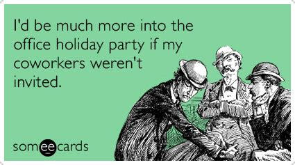 work christmas lunch memes 30 e cards that explain why is of the worst thought catalog