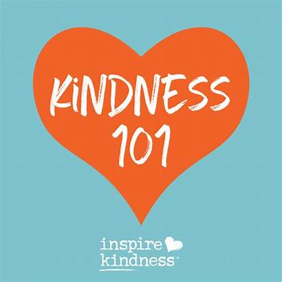 Kindness 101 Meaning Inspire Definition