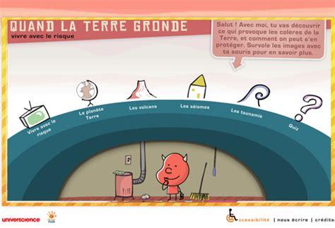 Quand La Terre Gronde Jeu Flash by Quot Quand La Terre Gronde Quot Animations Flash Pour Les 8 12