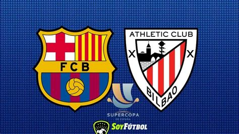 FC Barcelona vs Athletic Club: Alineaciones de la Final de ...