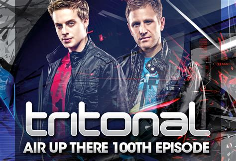 Tritonal / Air Up There 100th Episode