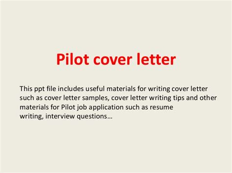 Pilot Cover Letter by Pilot Cover Letter