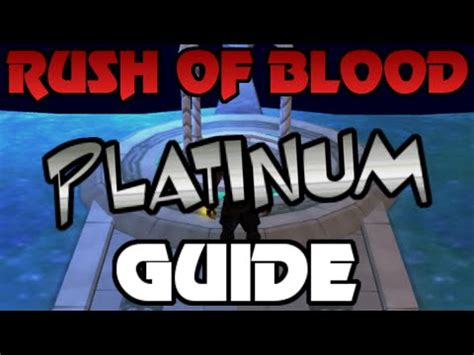 rush  blood platinum difficulty guide  chaotic staff