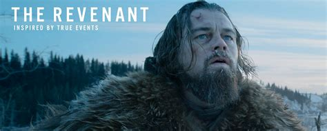 Inspired by true events and winner of three oscars® (actor, cinematography and directing), the revenant follows the story of legendary explorer hugh glass (dicaprio) on his quest for survival and. 'The Revenant' review