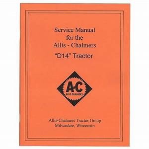 Rep094 Allis Chalmers D14 Service Manual