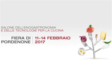 Cucinare Pordenone by Cucinare Dall 11 Al 14 Febbraio A Pordenone Vi Aspetta Il
