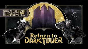 Return To Dark Tower By Restoration Games Kickstarter