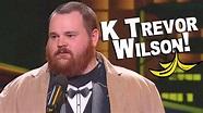 K Trevor Wilson - Winnipeg Comedy Festival - YouTube