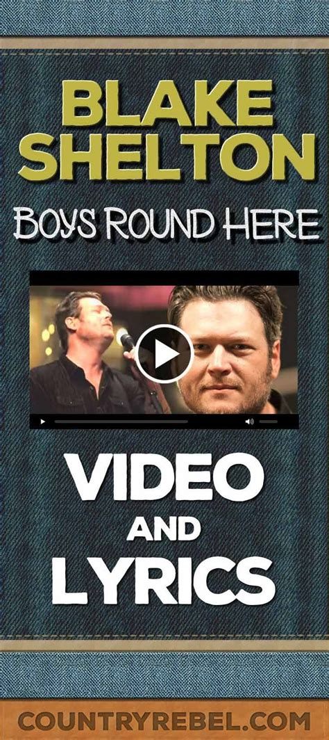 blake shelton boys round here lyrics blake shelton boys round here captured in the live