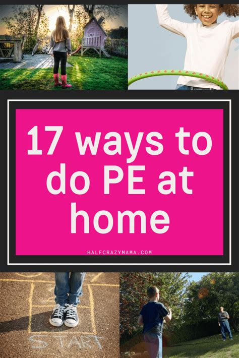 17 Ways To Do PE At Home • Homeschool and Social