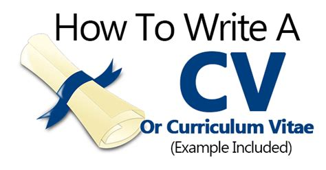 Format Of Writing A Curriculum Vitae by How To Write A Cv Or Curriculum Vitae Exle Included