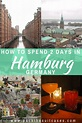 2 days in Hamburg, Germany: things to do | Holidays ...