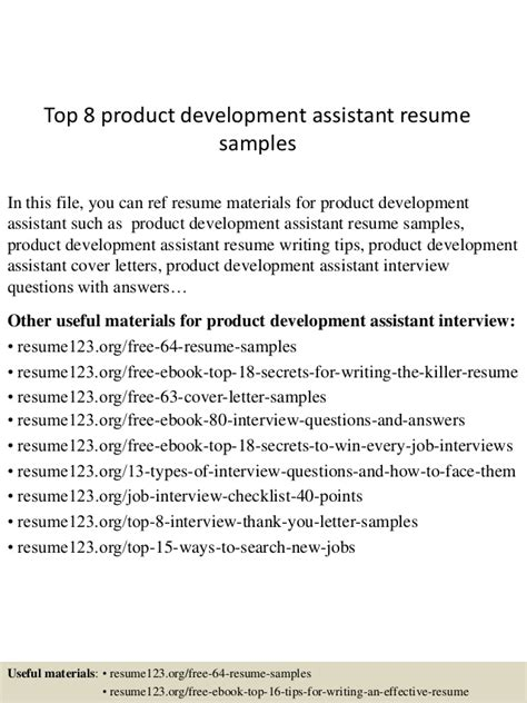 And Development Assistant Resume by Top 8 Product Development Assistant Resume Sles