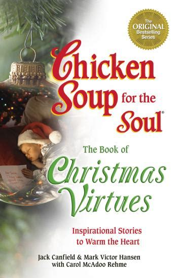 best inspirational christmas stories book of virtues chicken soup for the soul