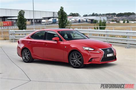 Lexus Is 200t F Sport Price by 2016 Lexus Is 200t F Sport Review Performancedrive