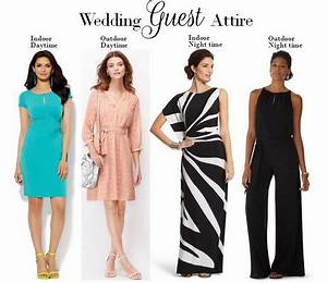 outdoor wedding attire for guest With how to dress for a wedding female