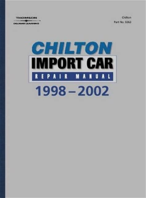 chilton car manuals free download 1998 audi a6 instrument cluster 1998 2002 chilton s import auto repair manual