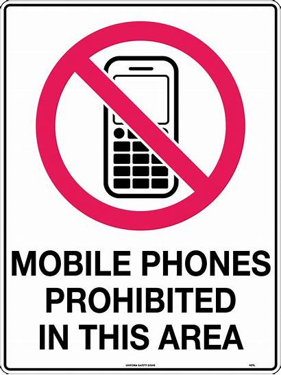 Prohibited Mobile Phones Area Signs Safety Prohibition