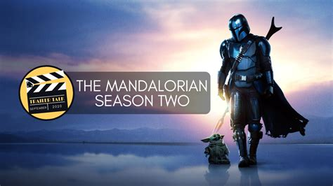 Trailer Talk: The Mandalorian (S2) – Cinematic Doctrine