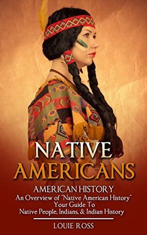 native americans american history  overview  native