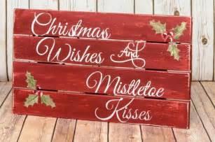 christmas pallet sign christmas wishes mistletoe