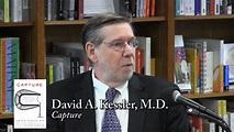 """David A. Kessler, M.D., """"Capture"""" - YouTube"""