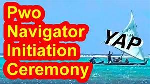 Pwo Navigator Initiation Ceremony  Yap  Micronesia