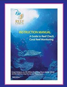 Instruction Manual A Guide To Reef Check Monitoring