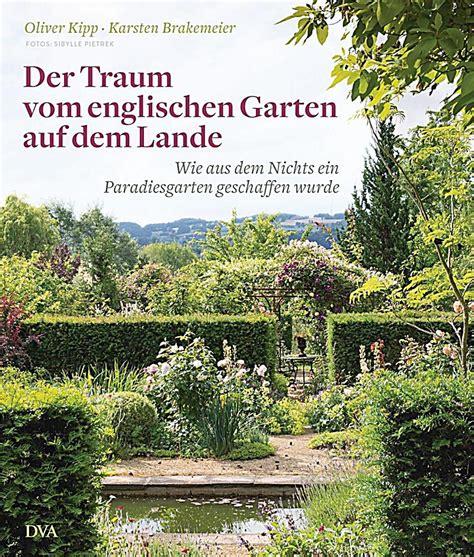 Der Traum Vom Englischen Garten Auf Dem Lande Buch
