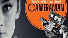 Watch Cameraman: The Life and Work of Jack Cardiff For ...