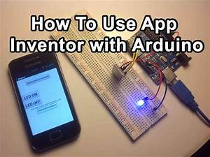 How To Use App Inventor With Arduino