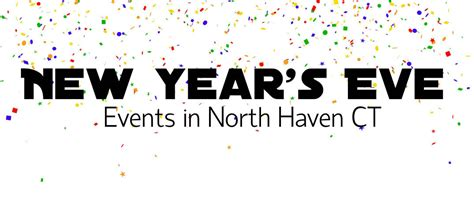 New Year's Eve Events North Haven Ct