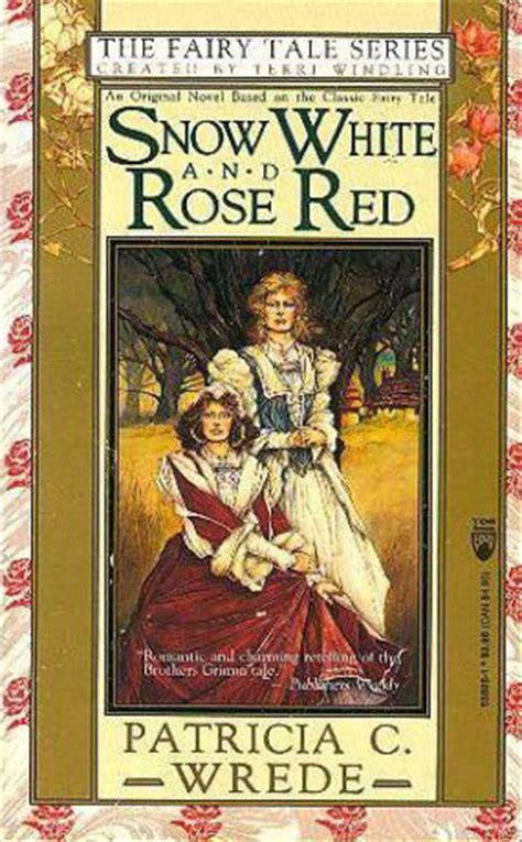 snow white  rose red  patricia  wrede reviews