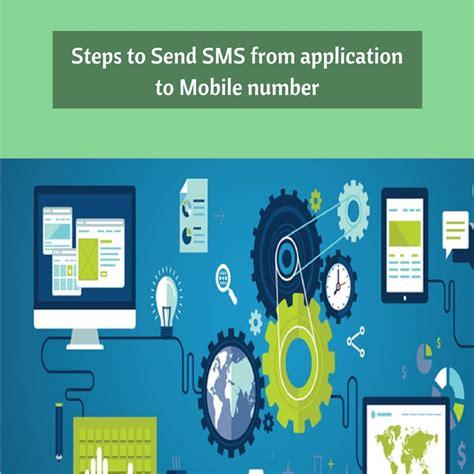 steps  send sms  application  mobile number