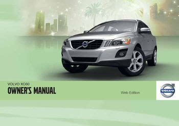 service and repair manuals 2011 volvo xc60 head up display 2011 volvo xc60 owner s manual pdf 360 pages