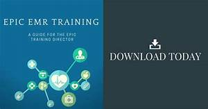 Epic Emr Training  A Guide For The Epic Training Director