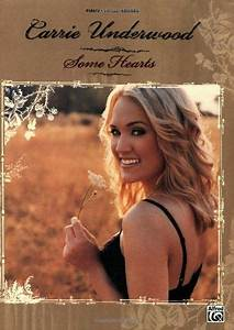 Carrie Underwood Some Hearts Piano Vocal Chords
