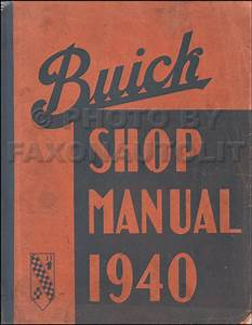 1940 Buick Repair Shop Manual Original